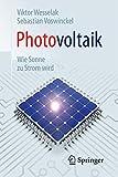 Photovoltaik - Wie Sonne zu Strom wird (Technik im Fokus)