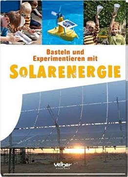 Basteln und Experimentieren mit Solarenergie -