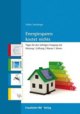 Energiesparen kostet nichts. -