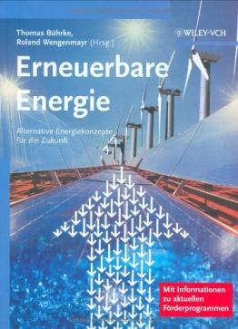 Erneuerbare Energie: Alternative Energiekonzepte für die Zukunft -