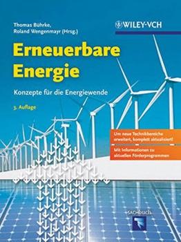 Erneuerbare Energie: Konzepte für die Energiewende -