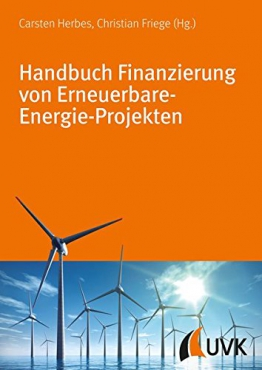 Handbuch Finanzierung von Erneuerbare-Energie-Projekten -