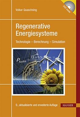 Regenerative Energiesysteme: Technologie - Berechnung - Simulation -
